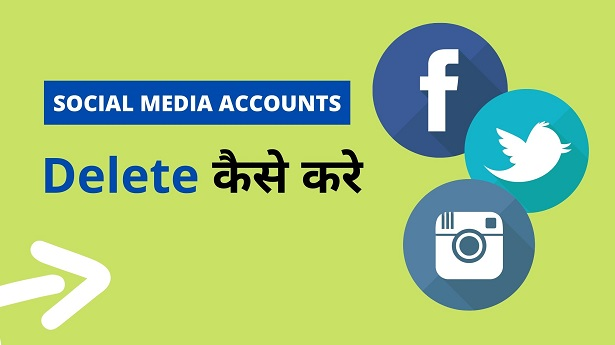 Delete social media accounts