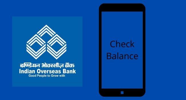 Indian Overseas Bank balance inquiry