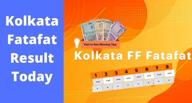 Kolkata Fatafat Result Today